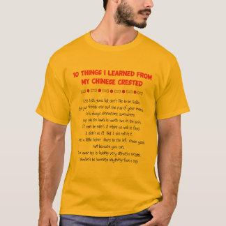 Choses drôles I appris de mon crêté chinois T-shirt