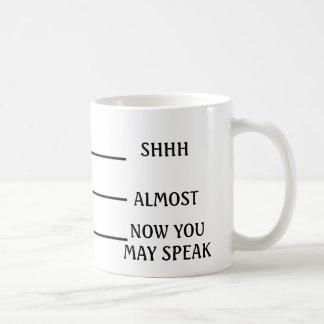CHUT PRESQUE MAINTENANT VOUS POUVEZ PARLER la Mug
