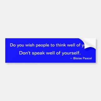 Citation de Blaise Pascal sur la modestie Autocollant De Voiture