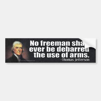 Citation de Thomas Jefferson sur le 2ème Autocollant De Voiture