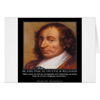 Citation mauvaise religieuse de Blaise Pascal Carte