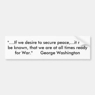 """Citez de George Washington """"si nous désirons à Autocollant De Voiture"""