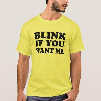 Clignotez si vous me voulez prenez le T-shirt