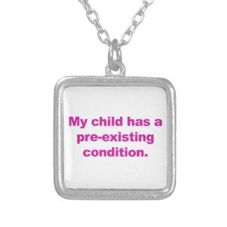 Collier Mon enfant a une condition préexistante