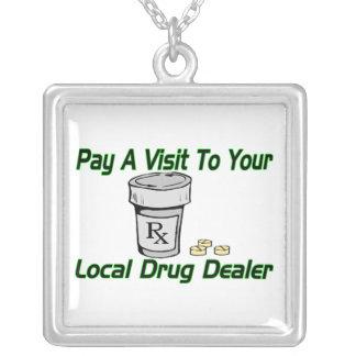 Collier Visite à votre trafiquant de drogue local