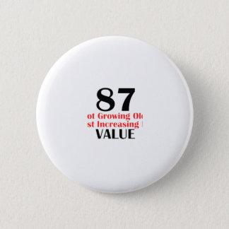 conceptions d'anniversaire de 87 années badge rond 5 cm