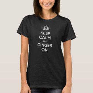 Conservez le calme et le gingembre sur le T-shirt