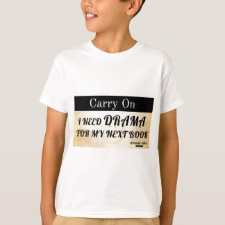 Continuez : Drame T-shirt