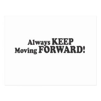 CONTINUEZ toujours à avancer ! Carte Postale