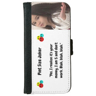 Coque Avec Portefeuille Pour iPhone 6 Joker de taille de pinte : J'ai 5 ans et ne