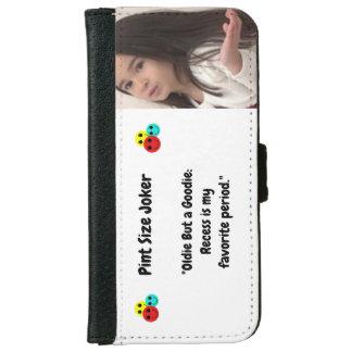 Coque Avec Portefeuille Pour iPhone 6 Joker de taille de pinte : Le renfoncement est ma