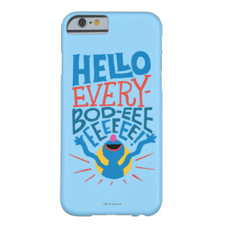 Coque Barely There iPhone 6 Grover bonjour