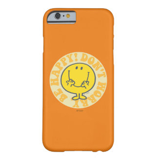 Coque Barely There iPhone 6 Happy Motto de M. Happy's