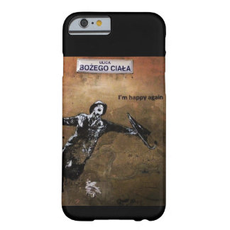 Coque Barely There iPhone 6 Heureux encore