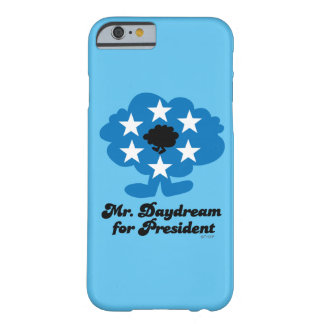 Coque Barely There iPhone 6 M. Daydream For président