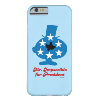 Coque Barely There iPhone 6 M. Impossible For président
