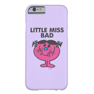 Coque Barely There iPhone 6 Petit sourire mauvais de Mlle Bad |