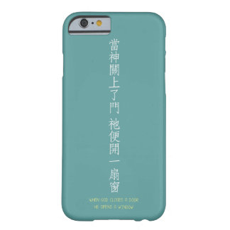 Coque Barely There iPhone 6 Quand un dieu ferme une porte - tranlation chinois