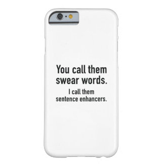 Coque Barely There iPhone 6 Renforceurs de phrase