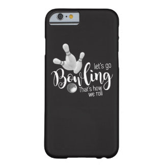 Coque Barely There iPhone 6 Sport de bowling