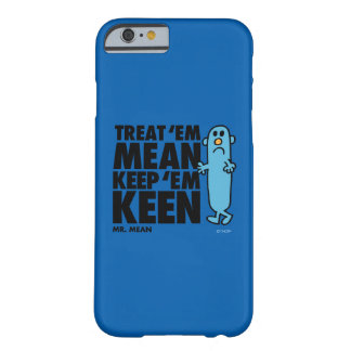 Coque Barely There iPhone 6 Traitez-les moyens