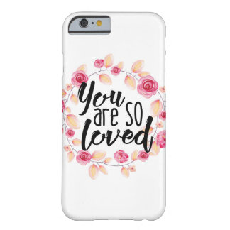 Coque Barely There iPhone 6 Vous êtes ainsi aimé ; Floral rose