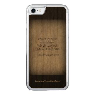 Coque Carved iPhone 8/7 Citation de Teddy Roosevelt - absence et mort