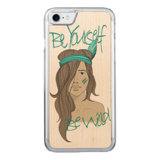 Coque Carved iPhone 8/7 Soyez vous-même soit sauvage