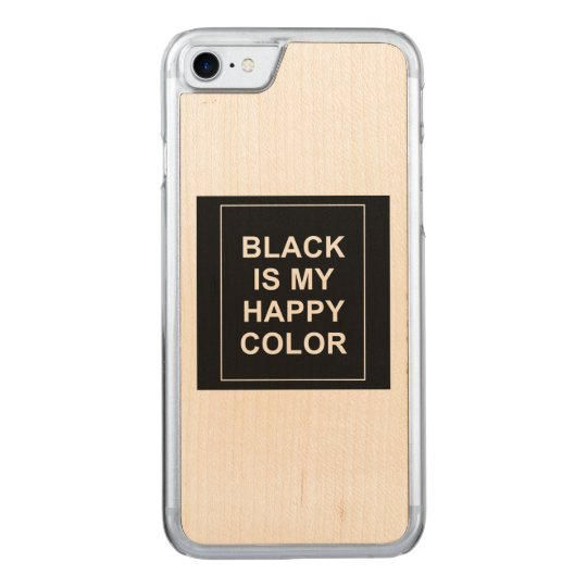 COQUE EN BOIS iPhone 7 SKAM - BLACK IS MY HAPPY COLOR