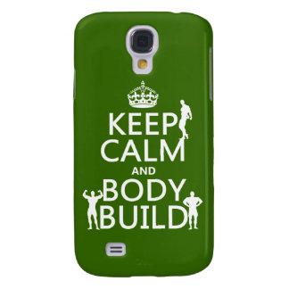 Coque Galaxy S4 Gardez la construction de calme et de corps