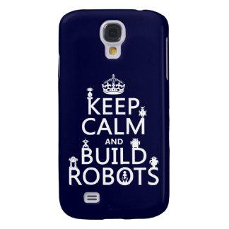 Coque Galaxy S4 Maintenez les robots calmes et de construction