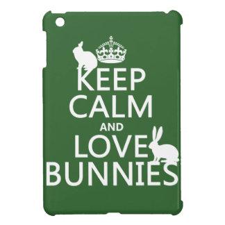 Coque iPad Mini Gardez le calme et aimez les lapins - toutes les