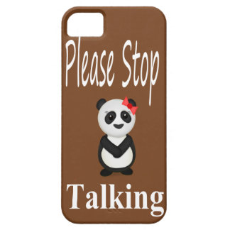 Coque iPhone 5 Cessez de parler le panda