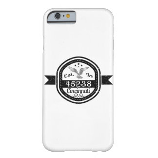Coque iPhone 6 Barely There Établi dans 45238 Cincinnati