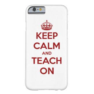 Coque iPhone 6 Barely There Gardez le calme et l'enseignez sur le rouge sur le