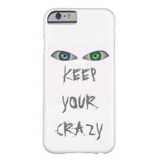 Coque iPhone 6 Barely There Gardez votre fou