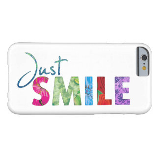 Coque iPhone 6 Barely There Juste citation heureuse 01 de sourire