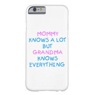Coque iPhone 6 Barely There La grand-maman sait tout cadeau du jour de mère de