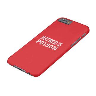 Coque iPhone 6 Barely There La haine est cas de l'iPhone 6s de poison