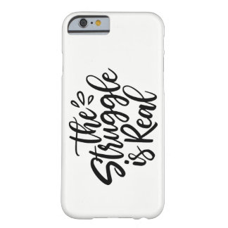 Coque iPhone 6 Barely There La lutte est vraie