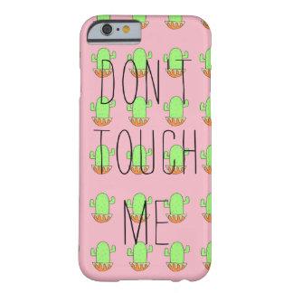 Coque iPhone 6 Barely There le cas d'iPhone ne me touchent pas