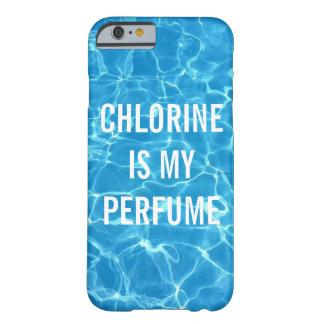 Coque iPhone 6 Barely There Le chlore est ma piscine de parfum typographique