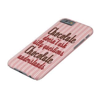 "Coque iPhone 6 Barely There Le ""chocolat comprend"" la citation drôle"