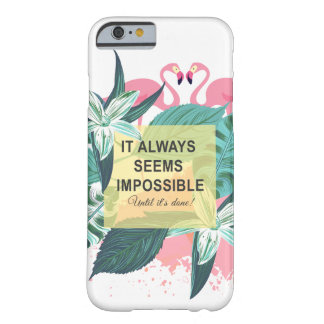 Coque iPhone 6 Barely There Motivation de flamant