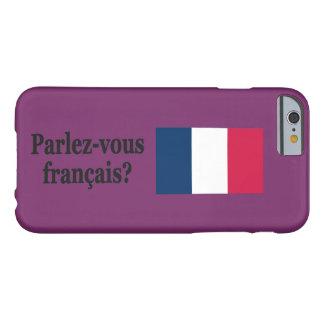 Coque iPhone 6 Barely There Parlez-vous français ? en français. FB de drapeau