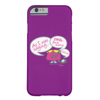 Coque iPhone 6 Barely There Petite Mlle Chatterbox et téléphone
