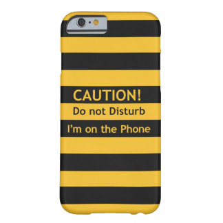 Coque iPhone 6 Barely There Précaution !