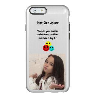 Coque iPhone 6 Incipio Feather® Shine Joker de taille de pinte : Le professeur obtient