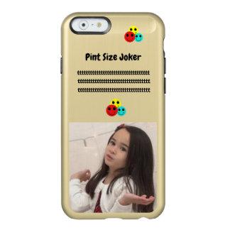 Coque iPhone 6 Incipio Feather® Shine Joker de taille de pinte : Prenez soin de mon