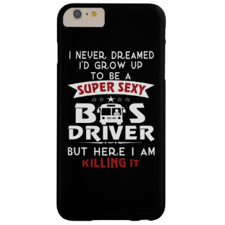 Coque iPhone 6 Plus Barely There CHAUFFEUR de BUS sexy superbe